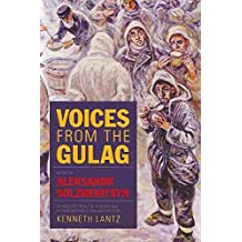 [Voices from the Gulag] (By: Aleksandr Solzhenitsyn) [published: March, 2010]