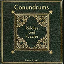 Conundrums, Riddles and Puzzles