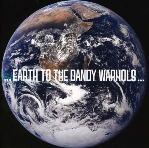earth-to-the-dandy-warhols