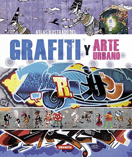 Atlas Ilustrado Del Grafiti Y Arte Urbano por Cristian Campos
