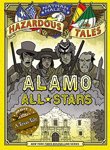 alamo-all-stars-nathan-hales-hazardous-tales-6