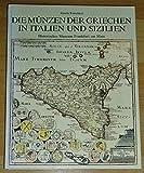 Die Münzen der Griechen in Italien und Sizilien - Förschner Gisela Rainer Koch und Gisela Förschner