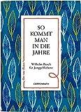 So kommt man in die Jahre: Wilhelm Busch für Junggebliebene (Der rote Faden)