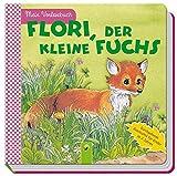 Flori, der kleine Fuchs: Mein Vorlesebuch. Durchgehende Geschichte für Kinder ab 2 Jahren - .