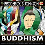 Buddhism An Adult Coloring Book: Discover Peace, Relaxation, And Tranquility With Hand Drawn Buddhist Art ... Coloring Books - Art Therapy for The Mind)