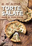 Scarica Libro Le piu gustose torte salate Amore al primo forno (PDF,EPUB,MOBI) Online Italiano Gratis