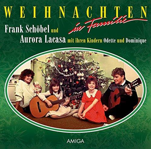 Weihnachten in Familie Die Original Amiga Schallplatte: Frank Schöbel und Aurora Lacasa mit den Kindern Odette und Dominique [Vinyl LP]
