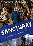 Sanctuary: Book 2 of the Gripping Post-Apocalyptic Survival Series (After Days)