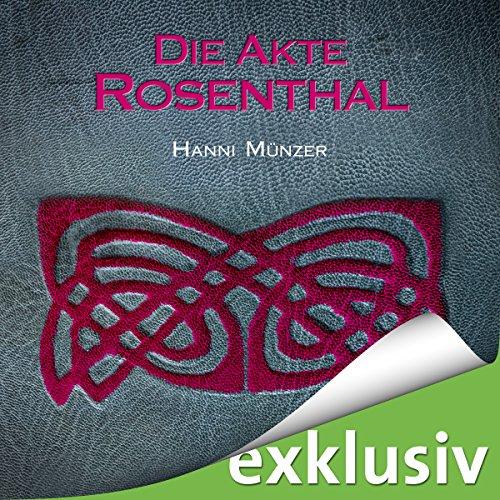 Die Akte Rosenthal Seelenfischer Tetralogie 3 Von Hanni Münzer