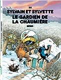 Sylvain et Sylvette - tome 55 - Gardien de la chaumière (Le)