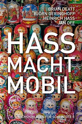 hass-macht-mobil-wichsvorlagen-fur-scheintote-2-german-edition