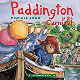 Cover of: Paddington at the Carnival | Michael Bond