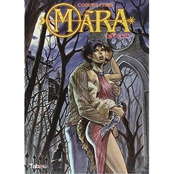 Mara, Tome 1 : La folie lucide