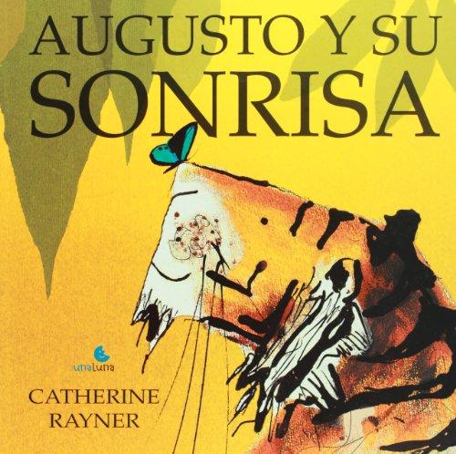 Augusto y Su Sonrisa por Catherine Rayner