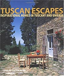 (Tuscan Escapes: Inspirational Homes in Tuscany and Umbria) By Caroline Clifton-Mogg (Author) Paperback on (Apr , 2010)