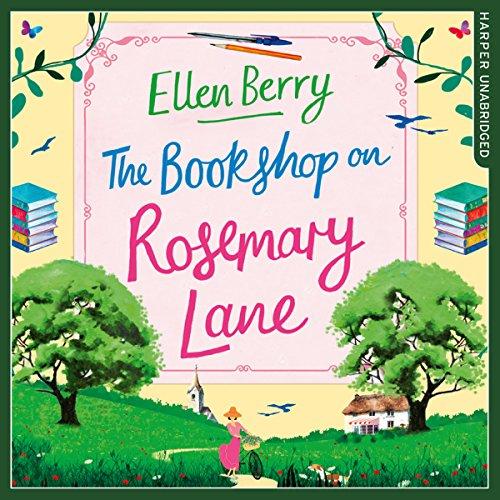 The Bookshop on Rosemary Lane - Ellen Berry - Unabridged