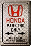 Honda Parking Only Auto Car Moto Bike 20x 30cm cartel de chapa 1588