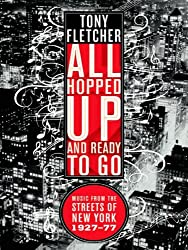 All Hopped Up and Ready to Go - Music from the Streets of New York 1927-77