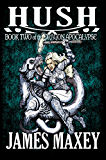 Hush: Book Two of the Dragon Apocalypse