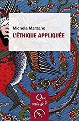 L'éthique appliquée: « Que sais-je ? » n° 3823 (French Edition)