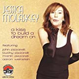 Songtexte von Jessica Molaskey - A Kiss to Build a Dream On