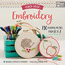 Lunch-Hour Embroidery: 130 Playful Motifs from A to Z