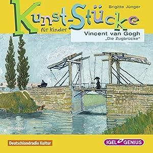 Vincent van Gogh: Die Zugbrücke (Kunst-Stücke für Kinder)