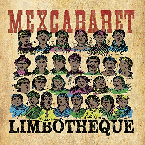 Mexcabaret [Explicit]