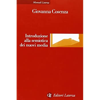 Introduzione Alla Semiotica Dei Nuovi Media