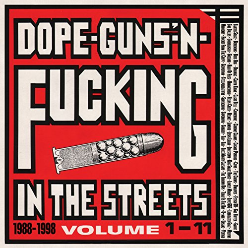 Dope, Guns & Fucking Inthe Streets: 1988