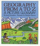 Best Childrens Books By Ages - Geography from A to Z: A Picture Glossary Review