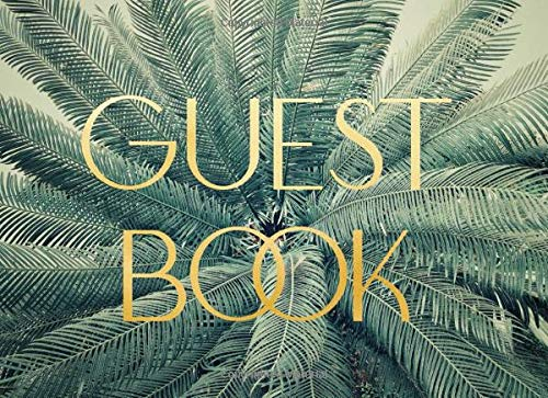 Guest Book: Retro Tropical Theme for Weddings, Showers and Celebrations   Modern Art Deco Design   For 250 guests and their messages