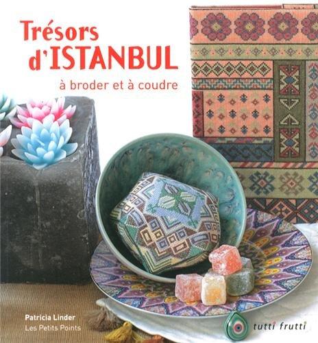 Trésors d'Istanbul à broder et à coudre