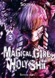 Magical Girl Holy Shit - Tome 3 (03)