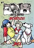 #1 Jack e Matrix: Archeologi