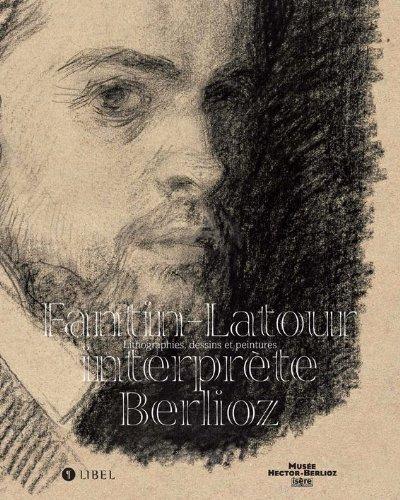Fantin-Latour interprète Berlioz par Collectif