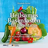 Heilsames Basenfasten für Berufstätige (Amazon.de)