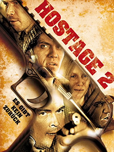 Hostage 2 (Wo Dosis)
