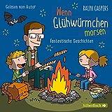 Wenn Glühwürmchen morsen: Fantastische Geschichten: 2 CDs - Ralph Caspers