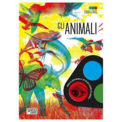 Gli animali. Libro lente. Ediz. a colori. Con gadget