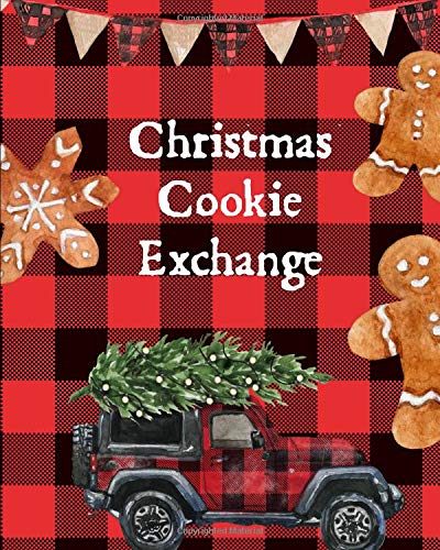 Christmas Cookie Exchange: Customizable Blank Recipe Book: This is a blank, lined journal that makes a perfect Holiday Cookie Exchange gift for men or ... pages, a convenient size to write recipes in.