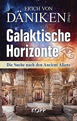 Galaktische Horizonte: Die Suche nach den Ancient Aliens (Strahlende Kirche)