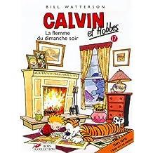 Calvin et Hobbes, tome 17 : La Flemme du dimanche soir (B.D.)