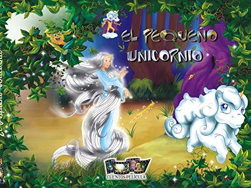 Libro de niños en español: El pequeño Unicornio por karin Roncal Solidoro
