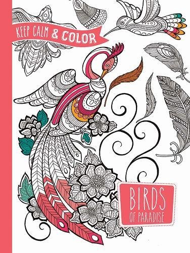 keep-calm-and-color-birds-of-paradise-coloring-book-dover-design-coloring-books
