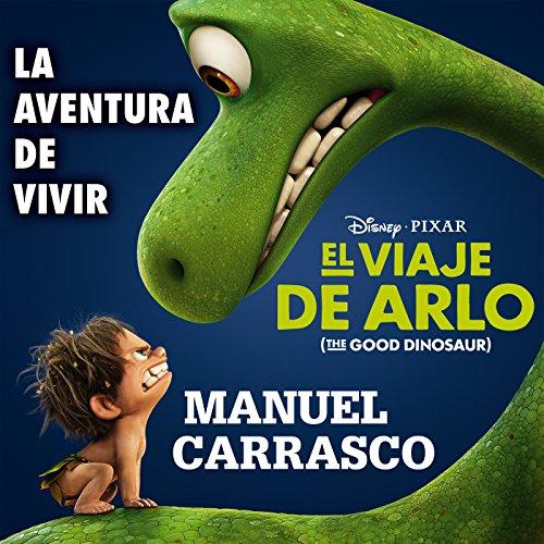 """La aventura de vivir (Inspirado en """"El Viaje de Arlo"""") 4"""