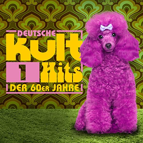 Deutsche Kulthits der 60er Jah...