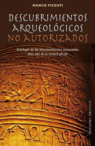 Descubrimientos arqueológicos no autorizados (ESTUDIOS Y DOCUMENTOS) por MARCO PIZZUTI