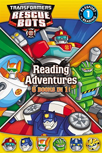 Transformers Rescue Bots: Reading Adventures (Transformers Rescue Bots: Passport to Reading, Level 1)