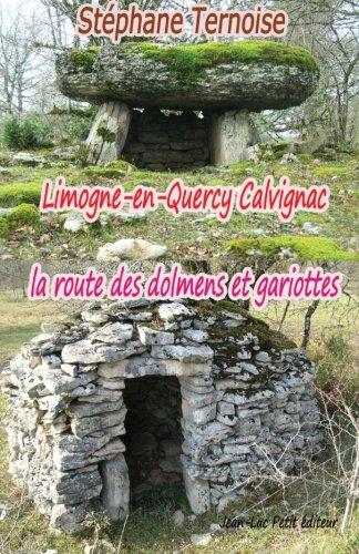 Limogne-en-Quercy Calvignac la route des...